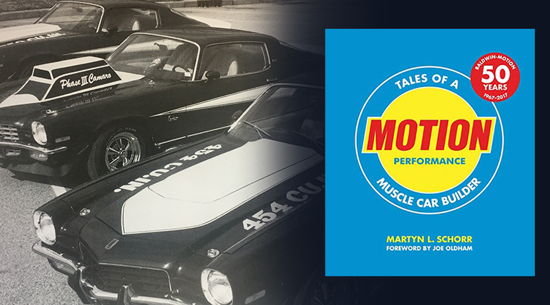 MOTION PERFORMANCE – TALES OF A MUSCLE CAR BUILDER