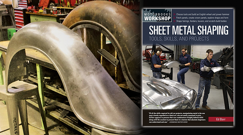 SHEET METAL SHAPING: TOOLS, SKILLS & PROJECTS