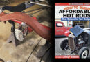 HOW TO BUILD AFFORDABLE HOT RODS: BEST OPTIONS FOR YOUR BUDGET